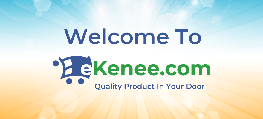 স্বাগতম ইকিনি ডট কম – কোয়ালিটি প্রোডাক্টস ইন ইউর ডোর | ekenee.com – Quality Products in Your Door